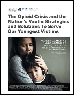 Opioid Crisis and the Nation's Youth report cover