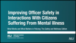Improving Officer Safety in Interactions with Citizens Suffering from Mental Illness