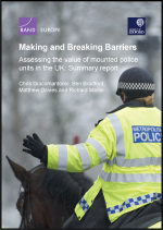 "First page of document ""Making and Breaking Barriers: Assessing the value of mounted police units in the UK"""