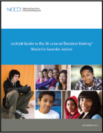 "First page of document ""Judicial Guide to the Structured Decision Making® Model in Juvenile Justice"""
