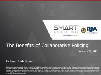 Benefits of Collaborative Policing Webinar First Slide