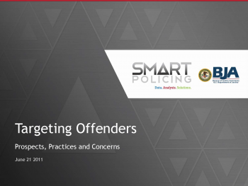 Targeting Offenders (June 2011) Webinar First Slide